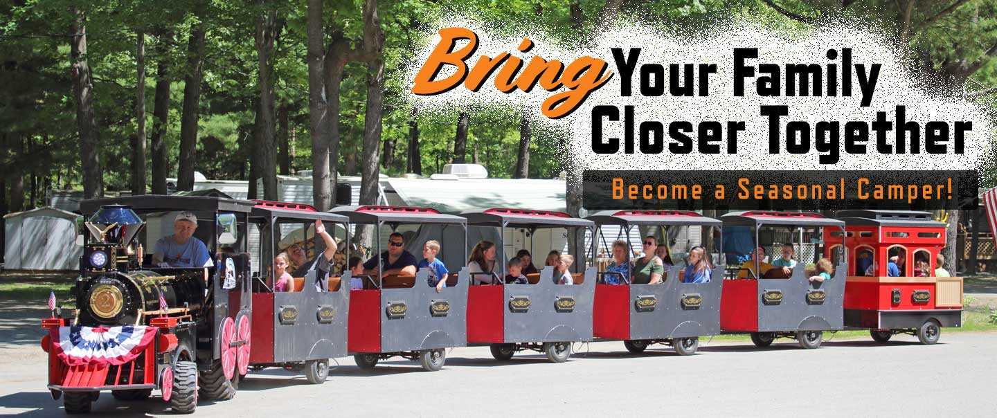 Bring your family closer together, become a seasonal camper. Deer Run Express Train